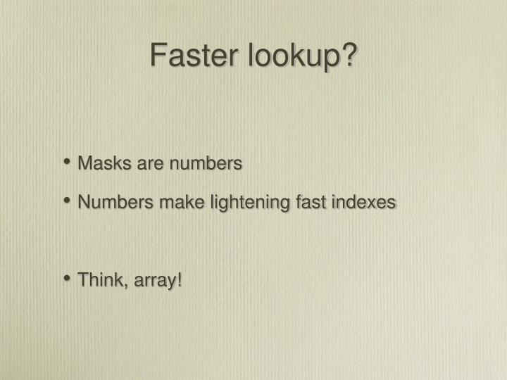 Faster lookup?