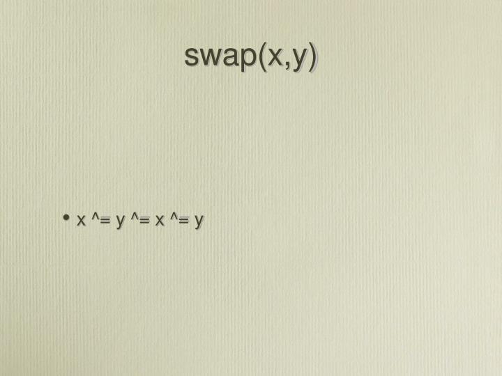 swap(x,y)