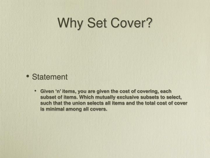 Why Set Cover?