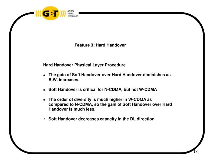 Feature 3: Hard Handover