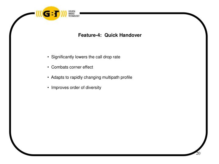 Feature-4:  Quick Handover