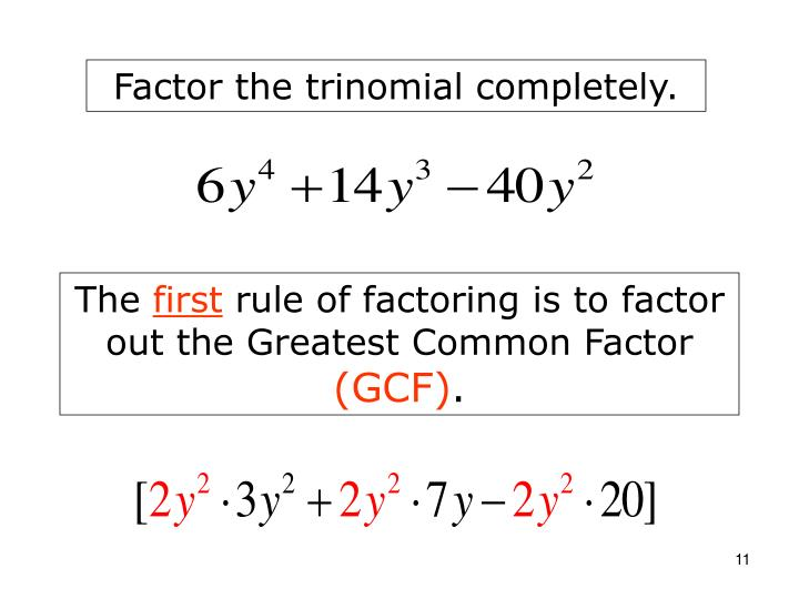 Factor the trinomial completely.