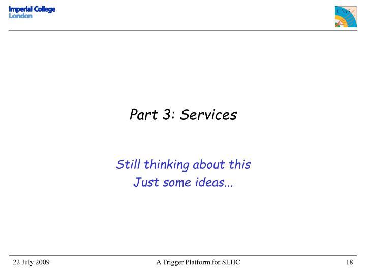 Part 3: Services