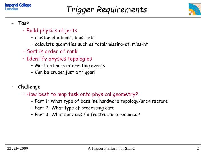Trigger requirements