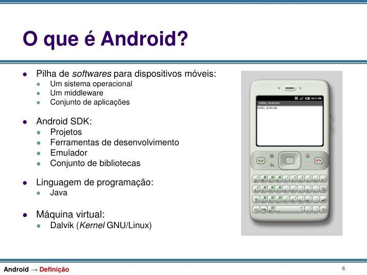 O que é Android?