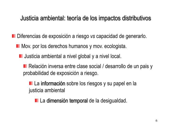 Justicia ambiental: teoría de los impactos distributivos