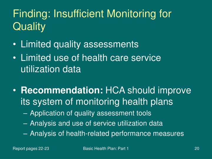 Finding: Insufficient Monitoring for Quality