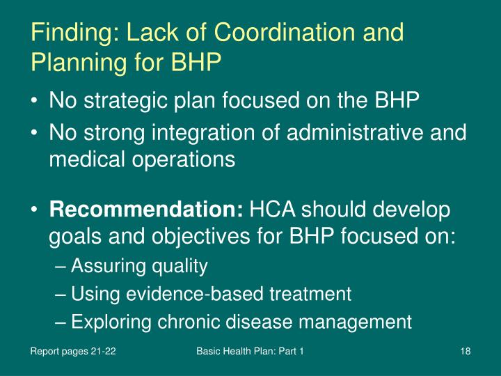 Finding: Lack of Coordination and Planning for BHP