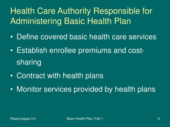 Health Care Authority Responsible for Administering Basic Health Plan