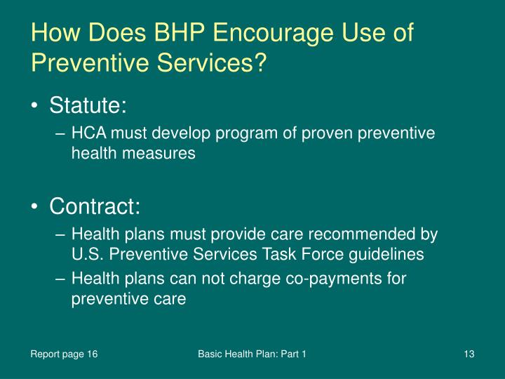 How Does BHP Encourage Use of Preventive Services?
