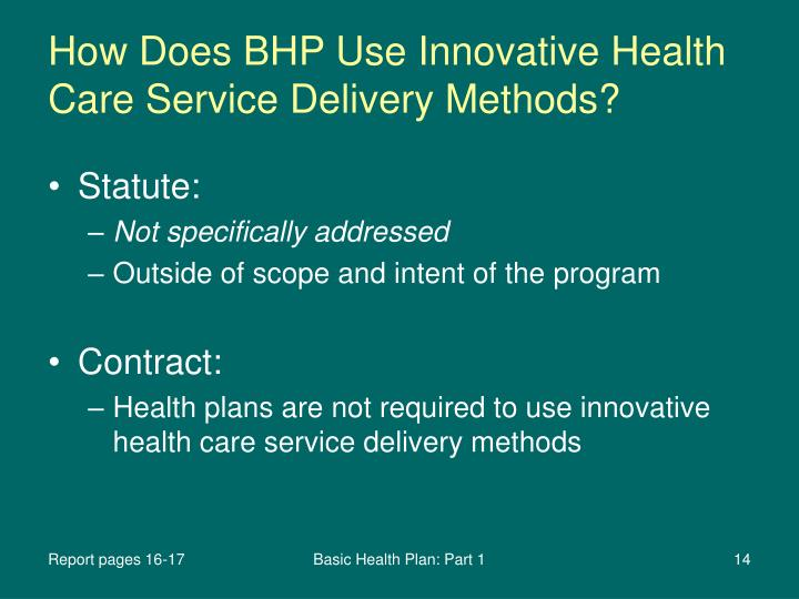 How Does BHP Use Innovative Health Care Service Delivery Methods?