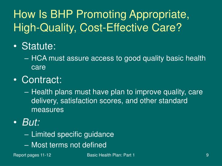 How Is BHP Promoting Appropriate, High-Quality, Cost-Effective Care?