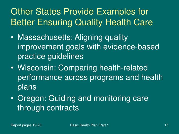 Other States Provide Examples for Better Ensuring Quality Health Care