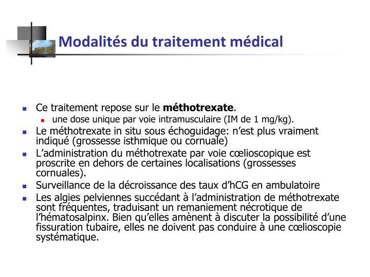 Modalités du traitement médical