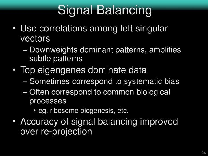 Signal Balancing