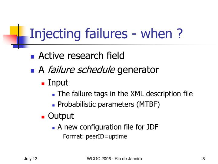 Injecting failures - when ?