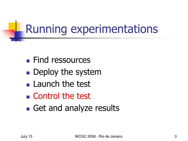 Running experimentations