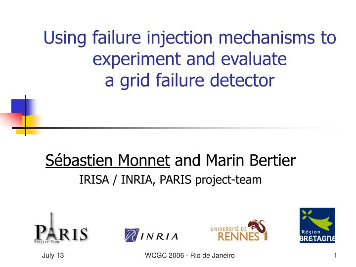 Using failure injection mechanisms to experiment and evaluate a grid failure detector