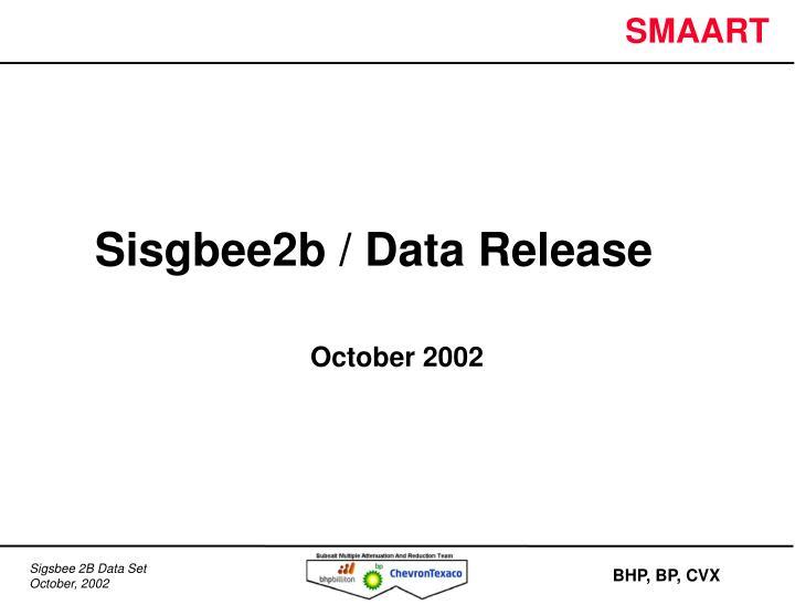 Sisgbee2b / Data Release