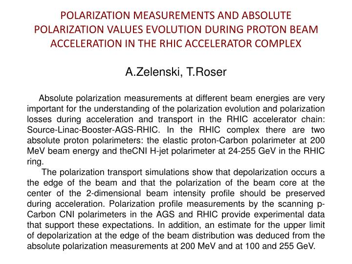 POLARIZATION MEASUREMENTS AND ABSOLUTE POLARIZATION VALUES EVOLUTION DURING PROTON BEAM ACCELERATION IN THE RHIC ACCELERATOR COMPLEX