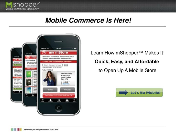 Mobile Commerce Is Here!