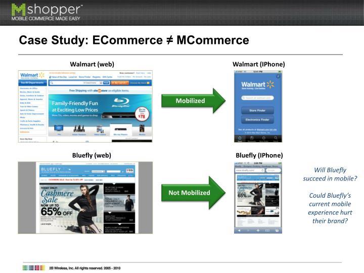 Case Study: ECommerce ≠ MCommerce