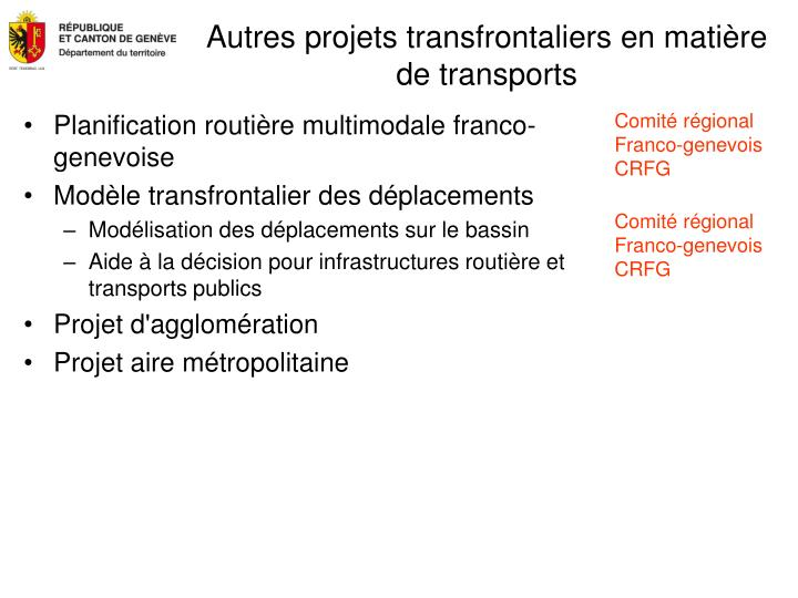 Autres projets transfrontaliers en matière de transports
