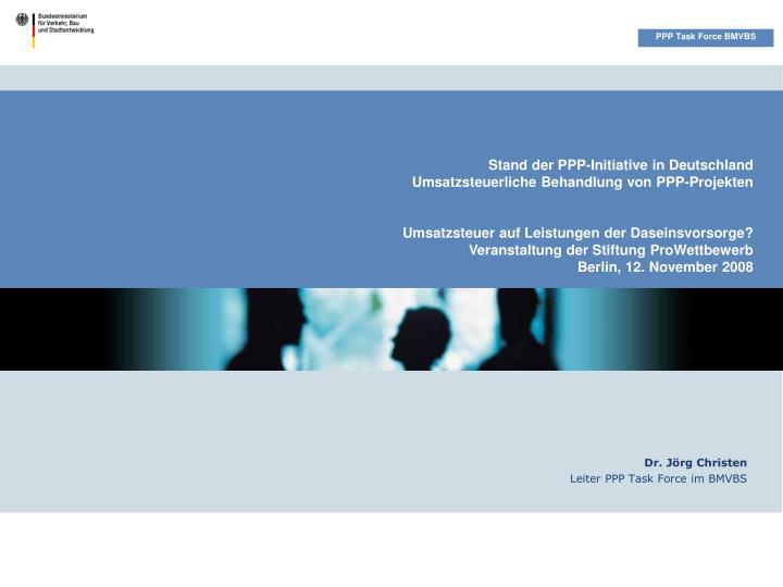 Stand der PPP-Initiative in Deutschland