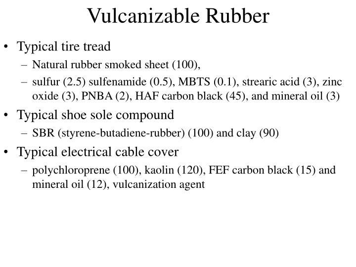 Vulcanizable Rubber
