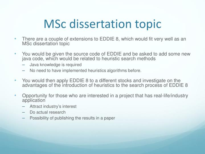 MSc dissertation topic