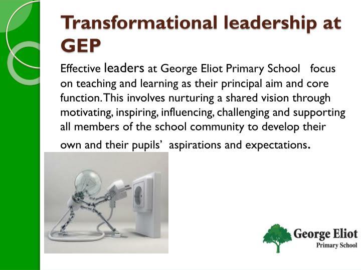Transformational leadership at GEP