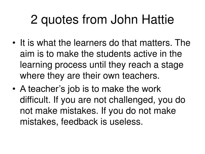 2 quotes from John Hattie