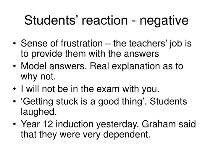 Students' reaction - negative