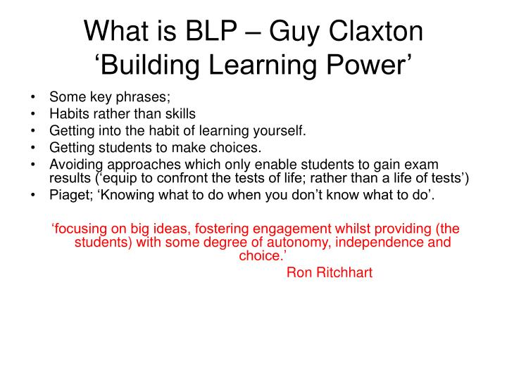 What is BLP – Guy Claxton 'Building Learning Power'