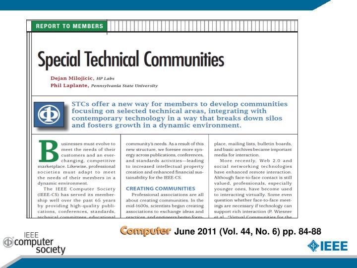 June 2011 (Vol. 44, No. 6)pp. 84-88