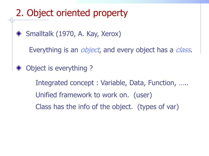 2. Object oriented property
