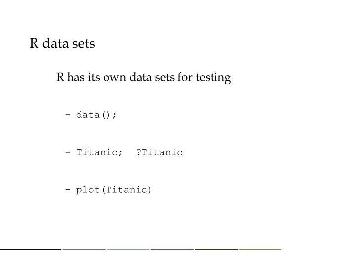 R data sets