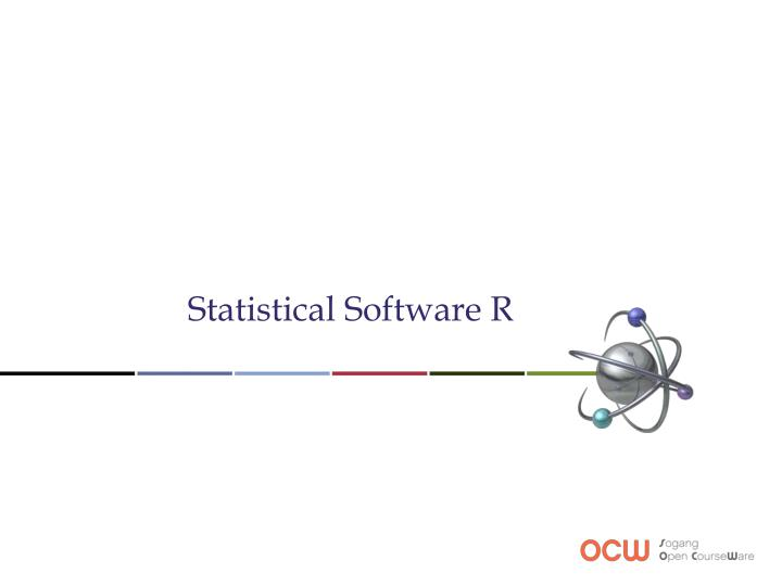 Statistical Software R