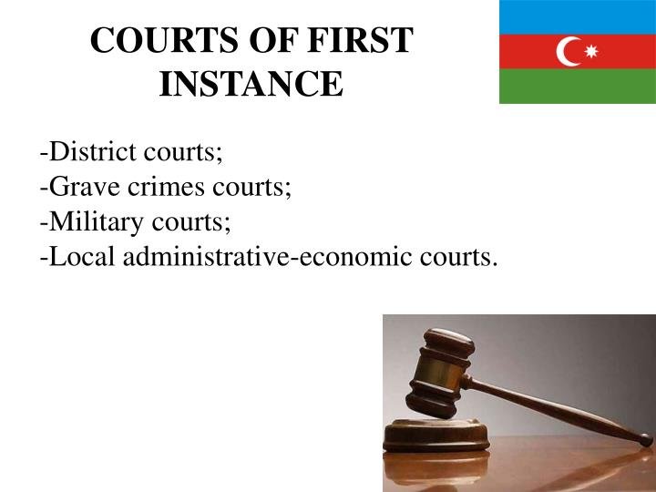 COURTS OF FIRST INSTANCE