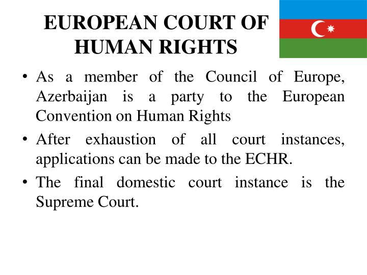 EUROPEAN COURT OF