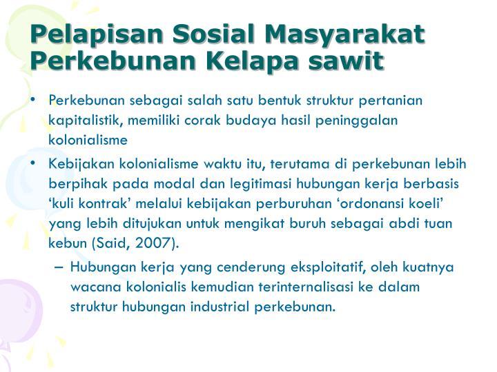 Pelapisan Sosial Masyarakat Perkebunan Kelapa sawit