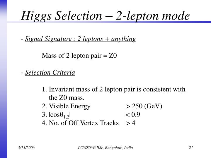 Higgs Selection