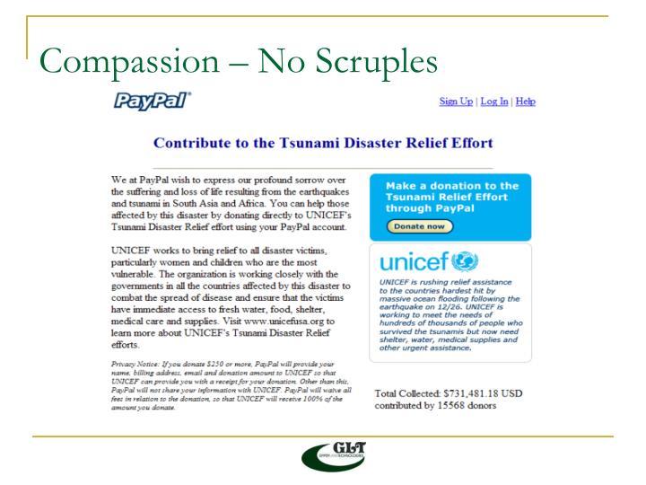 Compassion – No Scruples
