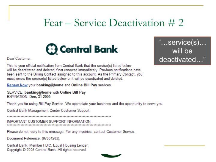 Fear – Service Deactivation # 2