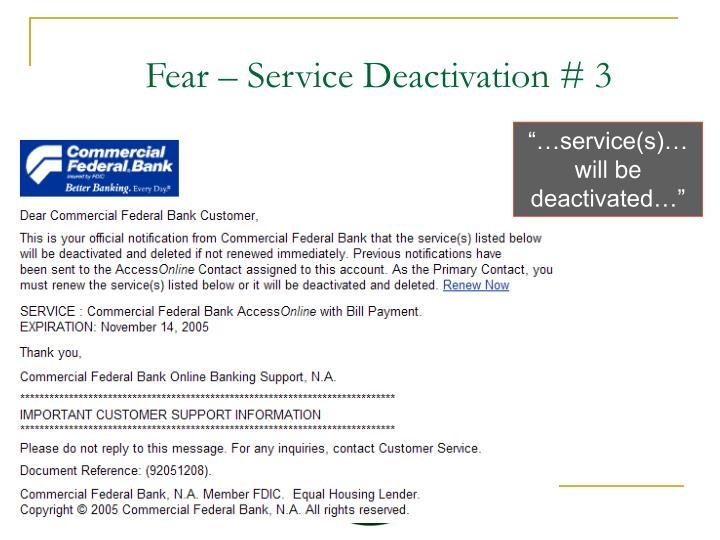 Fear – Service Deactivation # 3