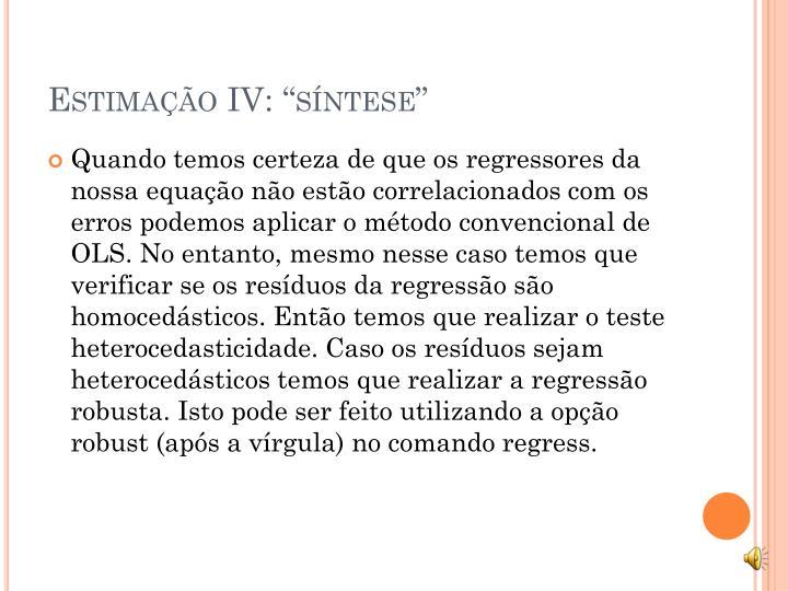 """Estimação IV: """"síntese"""""""
