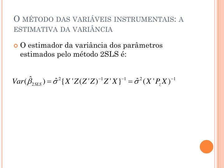 O método das variáveis instrumentais: a estimativa da variância