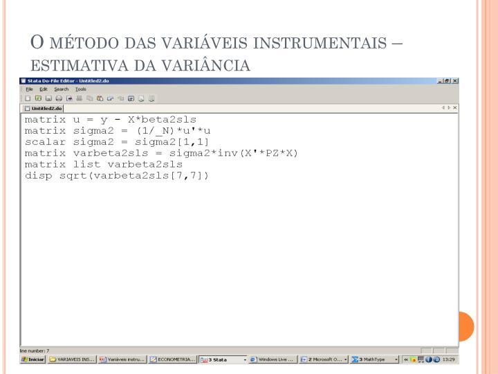 O método das variáveis instrumentais – estimativa da variância