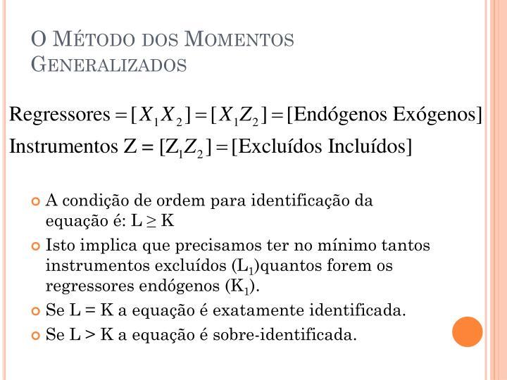 O Método dos Momentos Generalizados