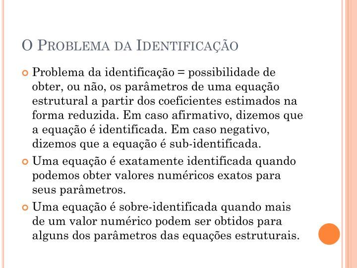O Problema da Identificação